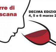 10 Anni di Terre di Toscana