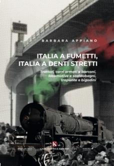 """Copertina del libro """"Italia a fumetti, Italia a denti stretti"""", di Barbara Appiano"""